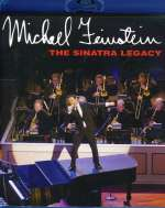 Michael Feinstein  (geb. 1956): The Sinatra Legacy, Blu-ray Disc