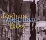 Joshua Redman  (geb. 1969): Back East, CD