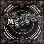 Buddy Miller: Majestic Silver Strings (CD + DVD), CD
