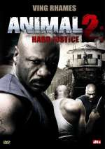 Animal 2: Hard Justice, DVD