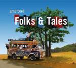 Amarcord Ensemble - Folks & Tales - Folksongs From Around The World, CD