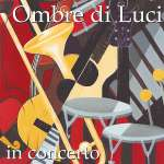 Ombre Di Luci: In Concerto - Live 2003, CD