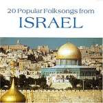 Israel - 20 Popular Folksongs From Israel, CD