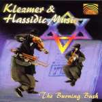 Jiddisch - The Burning Bush/Klezmer & Hassidic Music, CD