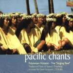 Pazifik - Pacific Chants - Polynesian Himene-Singing Reef, CD