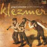 Gregory Schechter: Klezmer, CD