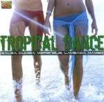 Various Artists: Tropical Dance, CD