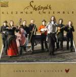 She'koyokh Klezmer...: Sandanski's Chicken, CD