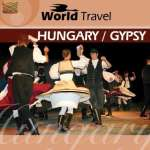Various Artists: World Travel-Hungary/Gy, CD
