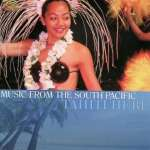 Tahiti Here: Music From The South Pacific, CD
