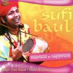 Bapi Das Baul; B. Bishwa: Sufi Baul: Madness & Happiness, CD