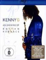 Kenny G.  (geb. 1956): An Evening Of Rhythm & Romance - Live San Diego 2008, Blu-ray Disc