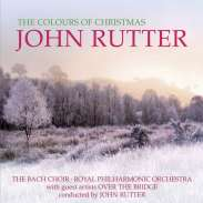 John Rutter (geb. 1945): The Colours of Christmas, CD