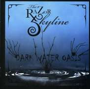 Razor Skyline: Dark Water Oasis, CD