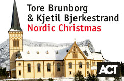 Tore Brunborg & Kjetil Bjerkestrand: Nordic Christmas auf CD