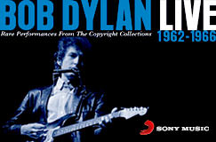 »Bob Dylan: Live 1962–1966 – Rare Performances From The Copyright Collections« auf 2 CDs