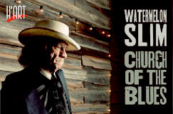 »Watermelon Slim: Church Of The Blues« auf CD