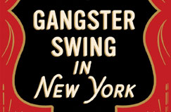 Ray Celestin: Gangsterswing in New York