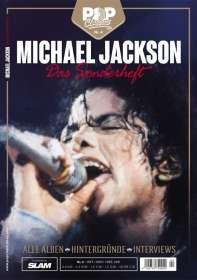 Zeitschriften: POP CLASSICS - Sonderheft 04: MICHAEL JACKSON (Okt./Nov./Dez. 2021), Buch