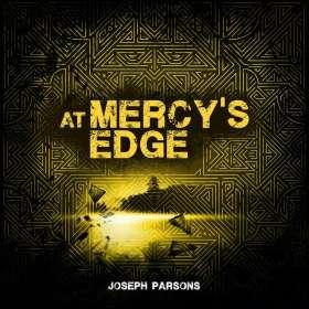 Joseph Parsons: At Mercy's Edge, CD