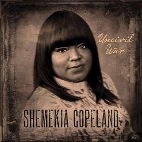 Shemekia Copeland (geb. 1979): Uncivil War, CD