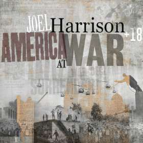 Joel Harrison (geb. 1957): America At War, CD