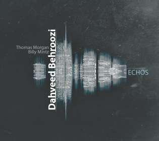 Dahveed Behroozi: Echos, CD