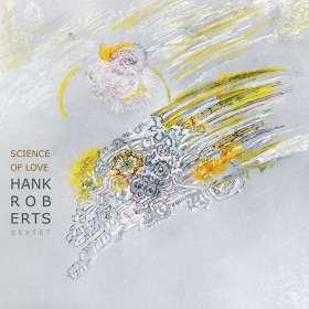 Hank Roberts: Science Of Love, CD