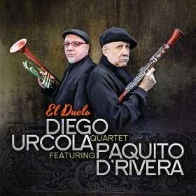 Diego Urcola (geb. 1965): El Duelo Featuring Paquito D'Rivera, CD