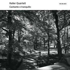 Keller Quartet - Cantante e tranquillo, CD