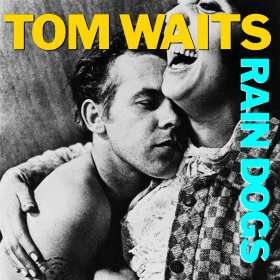 Tom Waits: Rain Dogs, CD