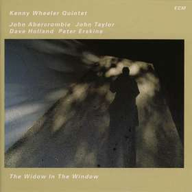 Kenny Wheeler (1930-2014): The Widow In The Window, CD