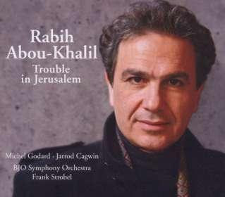Rabih Abou-Khalil (geb. 1957): Trouble In Jerusalem, CD