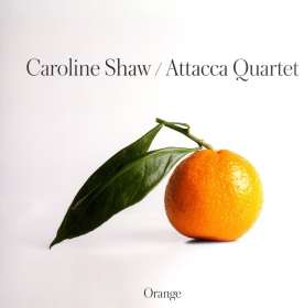 Caroline Shaw (geb. 1982): Orange (180g), LP