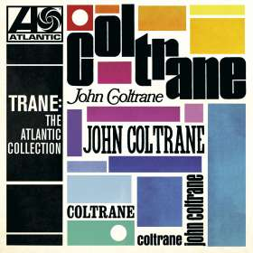 John Coltrane (1926-1967): Trane: The Atlantic Collection (Remastered Version), CD