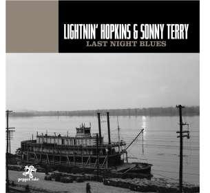 Lightnin' Hopkins & Sonny Terry: Last Night Blues, CD