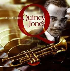 Quincy Jones (geb. 1933): All About Quincy Jones, CD