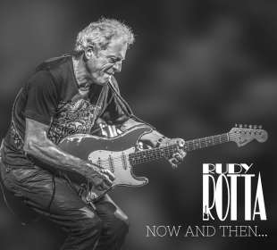 Rudy Rotta: Now And Then...And Forever, CD