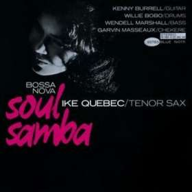 Ike Quebec (1918-1963): Bossa Nova Soul Samba (Rudy Van Gelder Remasters), CD