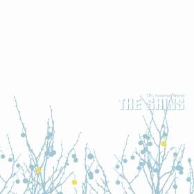 The Shins: Oh, Inverted World (20th Anniversary Edition9, CD