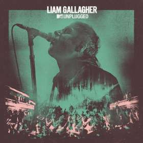 Liam Gallagher: MTV Unplugged (Live At Hull City Hall), CD
