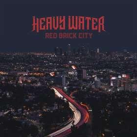 Heavy Water: Red Brick City, CD