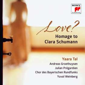 Yaara Tal - Love? Homage to Clara Schumann, CD