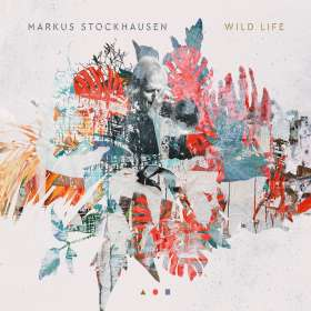 Markus Stockhausen (geb. 1957): Wild Life, CD