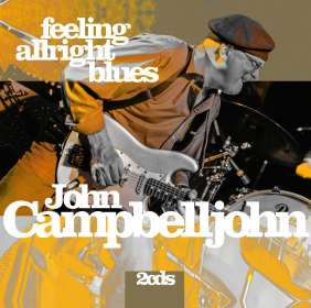 John Campbelljohn: Feeling Alright Blues, CD