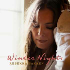Rebekka Bakken (geb. 1970): Winter Nights, CD