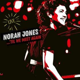 Norah Jones (geb. 1979): 'Til We Meet Again (Live), CD