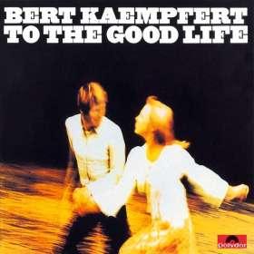 Bert Kaempfert: To The Good Life, CD