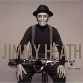 Jimmy Heath (1926-2020): Love Letter, CD