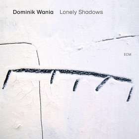 Dominik Wania: Lonely Shadows, CD